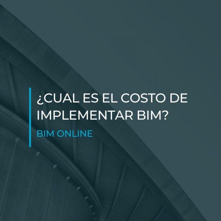 costo de implementar BIM - BIM ONLINE